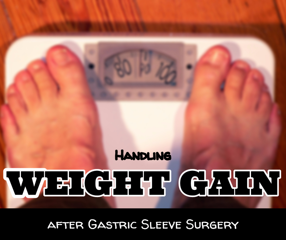 Gaining Weight After Gastric Sleeve Surgery
